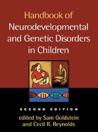 Cover Handbook of Neurodevelopmental and Genetic Disorders in Children, 2/e