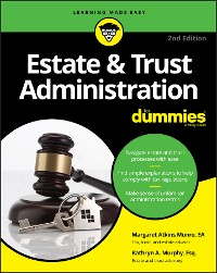 Cover Estate & Trust Administration For Dummies