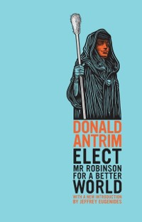 Cover Elect Mr Robinson for a Better World