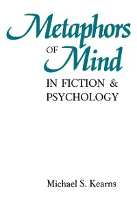 Cover Metaphors of Mind in Fiction and Psychology