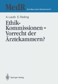 Cover Ethik-Kommissionen - Vorrecht der Arztekammern?