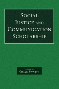 Cover Social Justice and Communication Scholarship