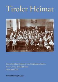 Cover Tiroler Heimat 84 (2020)