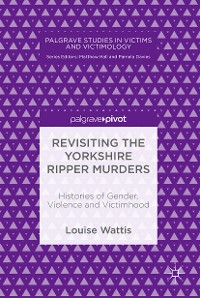 Cover Revisiting the Yorkshire Ripper Murders