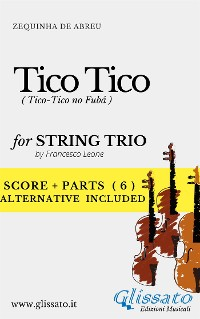 Cover Tico Tico - String trio score & parts