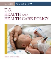 Cover Guide to U.S. Health and Health Care Policy