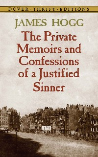 Cover The Private Memoirs and Confessions of a Justified Sinner