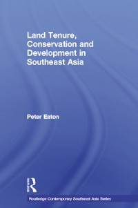 Cover Land Tenure, Conservation and Development in Southeast Asia