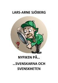 Cover Nyfiken på svenskarna och svenskheten