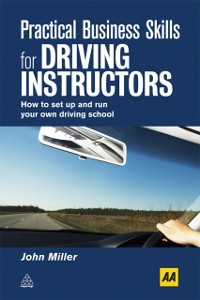 Cover Practical Business Skills for Driving Instructors