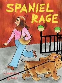 Cover Spaniel Rage
