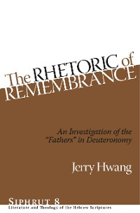 Cover The Rhetoric of Remembrance