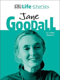 Cover DK Life Stories Jane Goodall