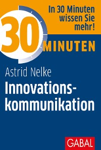 Cover 30 Minuten Innovationskommunikation