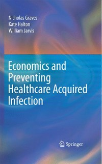 Cover Economics and Preventing Healthcare Acquired Infection