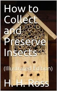 Cover How to Collect and Preserve Insects
