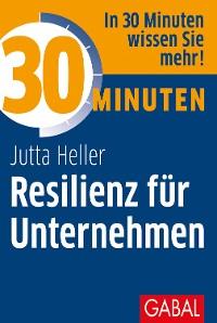 Cover 30 Minuten Resilienz für Unternehmen