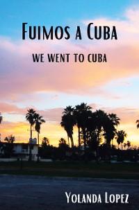 Cover Fuimos a Cuba