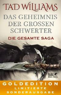 Cover Das Geheimnis der Großen Schwerter. Die gesamte Saga