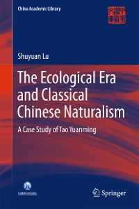 Cover The Ecological Era and Classical Chinese Naturalism