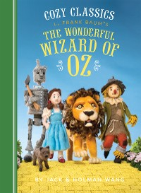 Cover Cozy Classics: The Wonderful Wizard of Oz