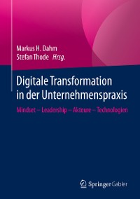 Cover Digitale Transformation in der Unternehmenspraxis