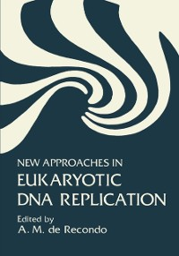 Cover New Approaches in Eukaryotic DNA Replication