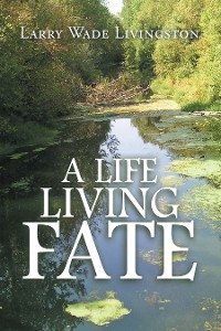 Cover A Life Living  Fate