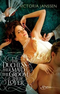 Cover Duchess, Her Maid, the Groom & Their Lover