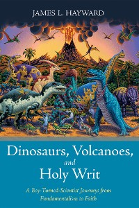 Cover Dinosaurs, Volcanoes, and Holy Writ