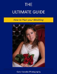 Cover How to Plan Your Wedding - The Ultimate Guide