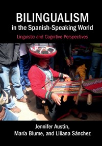 Cover Bilingualism in the Spanish-Speaking World