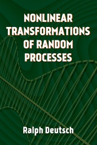 Cover Nonlinear Transformations of Random Processes