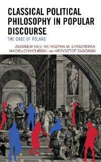 Cover Classical Political Philosophy in Popular Discourse