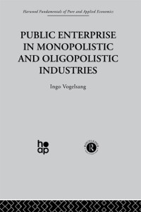 Cover Public Enterprise in Monopolistic and Oligopolistic Enterprises