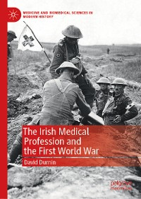 Cover The Irish Medical Profession and the First World War