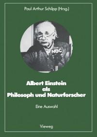 Cover Albert Einstein als Philosoph und Naturforscher