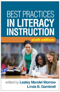 Cover Best Practices in Literacy Instruction, Sixth Edition