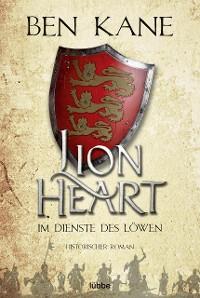 Cover Lionheart - Im Dienste des Löwen
