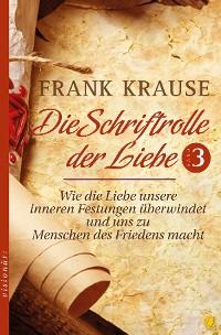 Cover Die Schriftrolle der Liebe (Band 3)