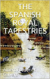 Cover The Spanish Royal Tapestries