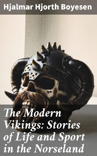 Cover The Modern Vikings: Stories of Life and Sport in the Norseland