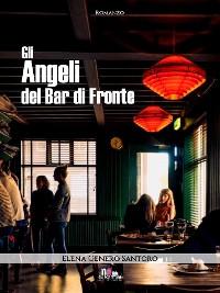 Cover Gli angeli del Bar di Fronte