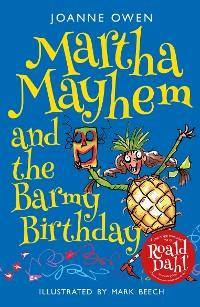 Cover Martha Mayhem and the Barmy Birthday