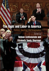 Cover The Right and Labor in America