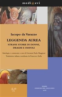 Cover Leggenda aurea. Strane storie di donne, draghi e diavoli