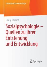 Cover Sozialpsychologie – Quellen  zu ihrer Entstehung und Entwicklung