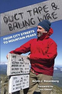Cover Duct Tape & Baling Wire: From City Streets to Mountain Peaks