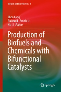 Cover Production of Biofuels and Chemicals with Bifunctional Catalysts