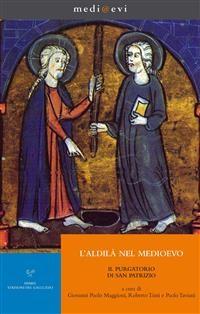 Cover L'aldilà nel Medioevo. Il Purgatorio di san Patrizio